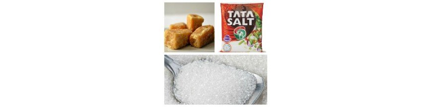 Salt, Sugar & Jaggery